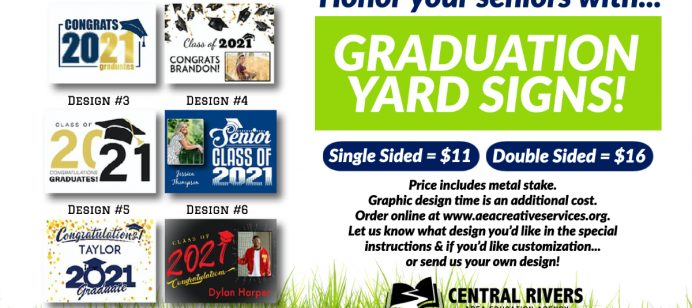 Honor your school's 2021 graduates with personalized yard signs from Central Rivers AEA Creative Services
