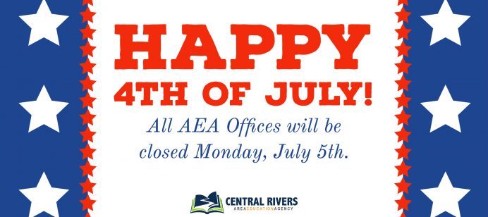 Central Rivers AEA offices will be closed Monday, July 5 in observance of the July 4 holiday